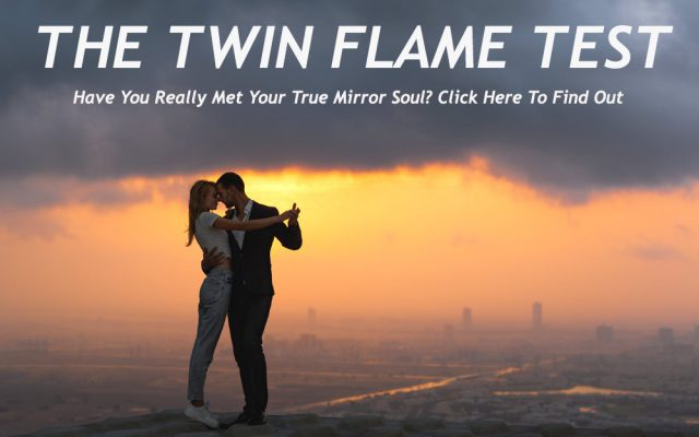 The Twin Flame Test - Have You Found Your True Twin?