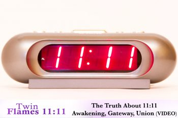 Twin Flames: The Truth About 11:11 (Video)
